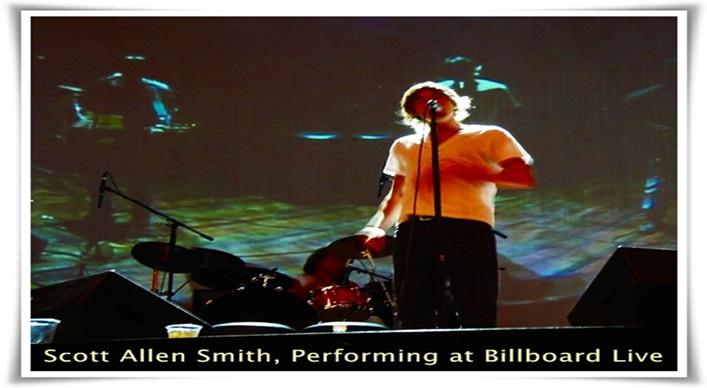 Scott Allen Smith, Performing at Billboard Live